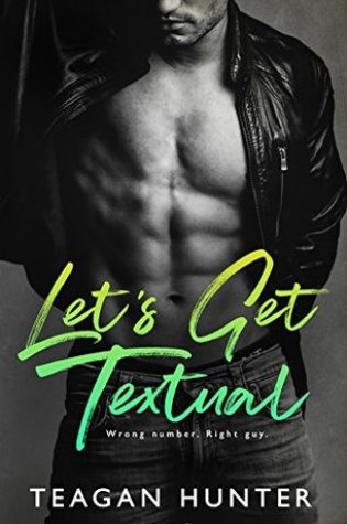 Let's Get Textual by Teagan Hunter