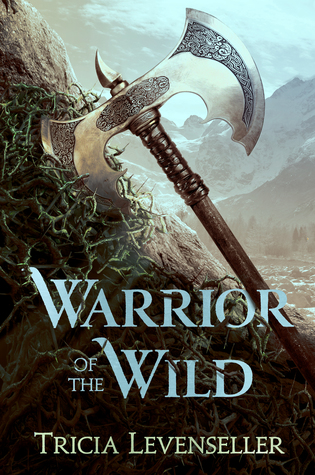 Review: Warrior of the Wild by Tricia Levenseller