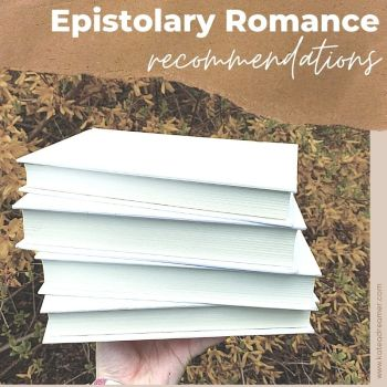 5 Epistolary Romance Recommendations For You! (plus extras  ?)