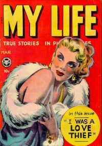 MyLife:I Was a Love Thief