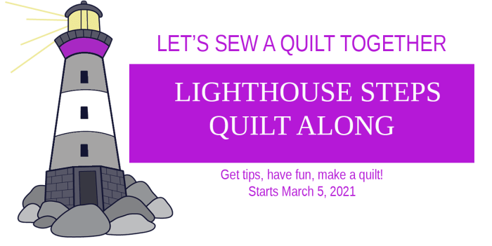 Lighthouse Steps Quilt Along