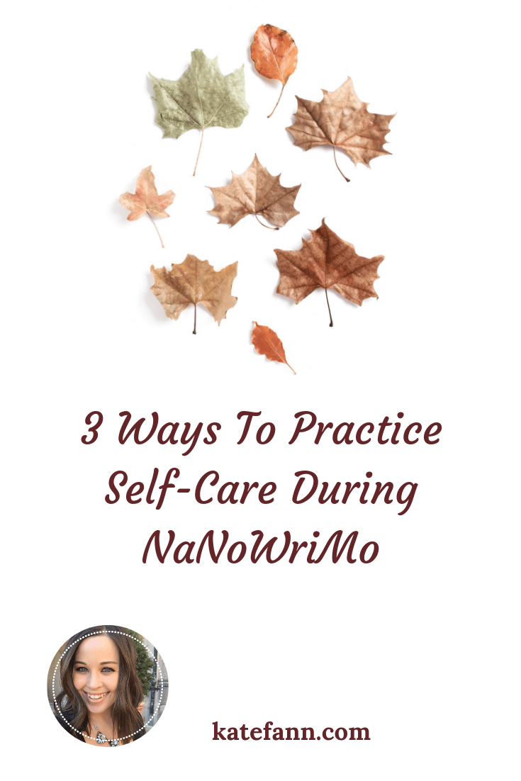 3 Ways To Practice Self-Care During NaNoWriMo