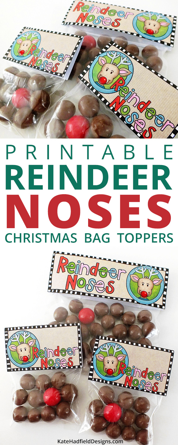 Reindeer Noses bag toppers free printables - just print, fold and attach to a bag full of Maltesers / Whoppers (with a red gumball for Rudolph!) for an easy Christmas gift idea! Great for class favours, stocking stuffers and other Christmas treats!