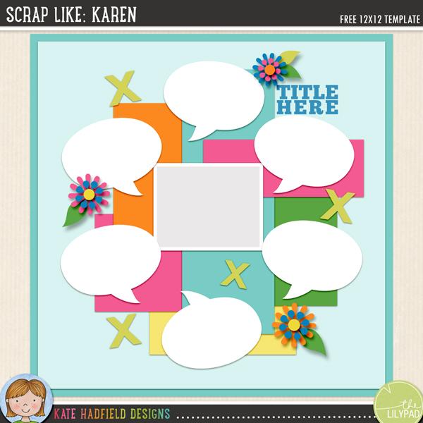 """Scrap Like Karen"" FREE digital scrapbooking template / scrapbook sketch from Kate Hadfield Designs!"