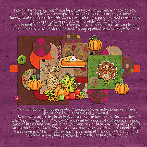 Ideas for Thanksgiving scrapbook pages! Kate Hadfield Designs Creative Team Thanksgiving Favourites: Digital scrapbook layout by  Kristina