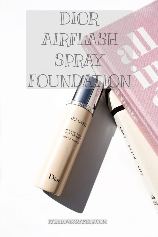 Dior Airflash Spray Foundation | Kate Loves Makeup