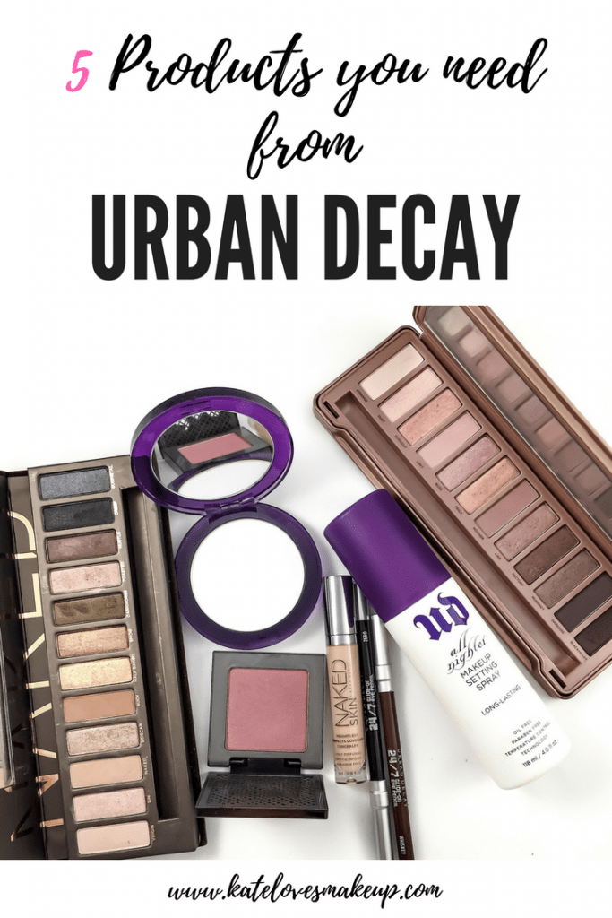 5 PRODUCTS YOU NEED FROM URBAN DECAY | Kate Loves Makeup