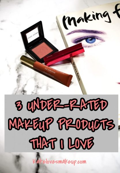 3 under-rated makeup products that I love | Kate loves makeup