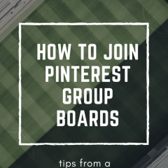 ADVICE ON JOINING PINTEREST GROUP BOARDS (FROM A BOARD OWNER)