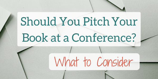 Should You Pitch your Academic Book to an Acquisitions Editor at a Conference? What to Consider.