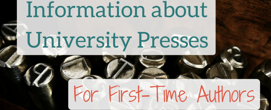 Information about University Presses for First-Time Book Authors