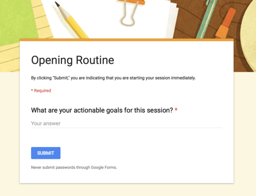 Opening Routine Google Form