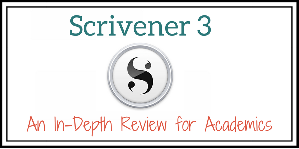 Scrivener 3 An In-Depth Review for Academics