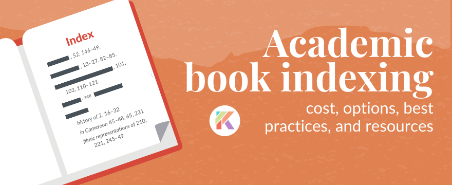 All About Academic Book Indexing for Authors of First Monographs