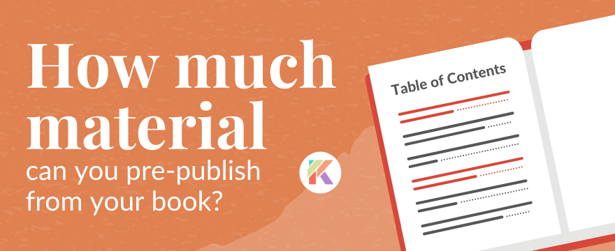 Pre-Publishing Material from Your Book: How Much, Why, and What to Choose