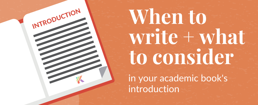 When Should You Write Your Academic Book Introduction?
