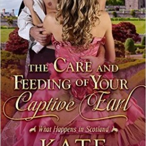 The Care & Feeding of Your Captive Earl (Book #3)