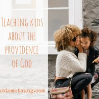 teaching kids about the providence of god