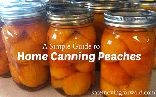 a simple guide to home canning peaches