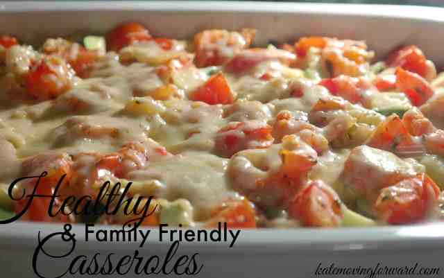 Healthy and Family Friendly Casseroles