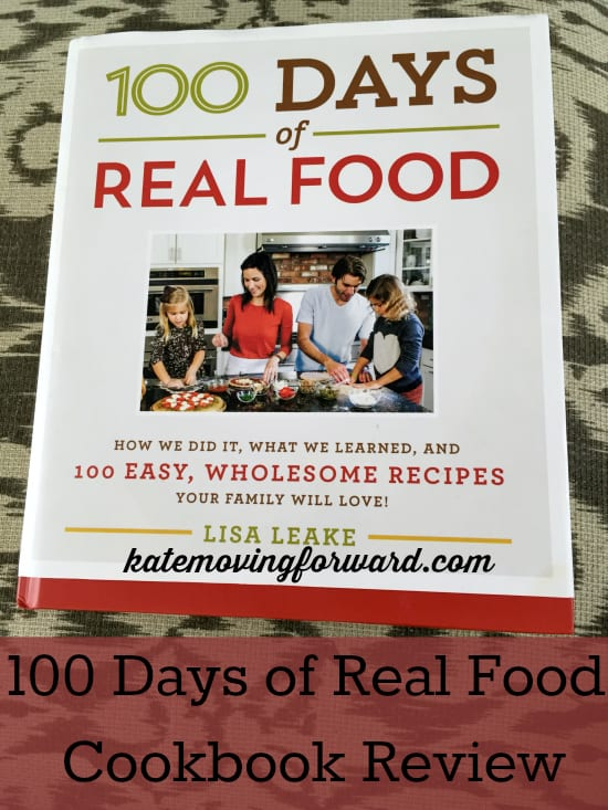 100 days of real food cookbook review