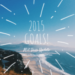 2015 Goals: Midyear Update