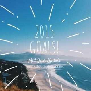 2015 Goals: Midyear Update