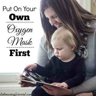 Put On Your Own Oxygen Mask First!