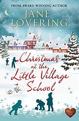 Christmas at the Little Village School choc lit