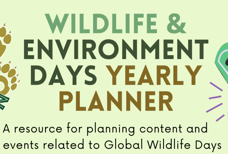 Ultimate Guide to Wildlife Days and Nature Campaigns