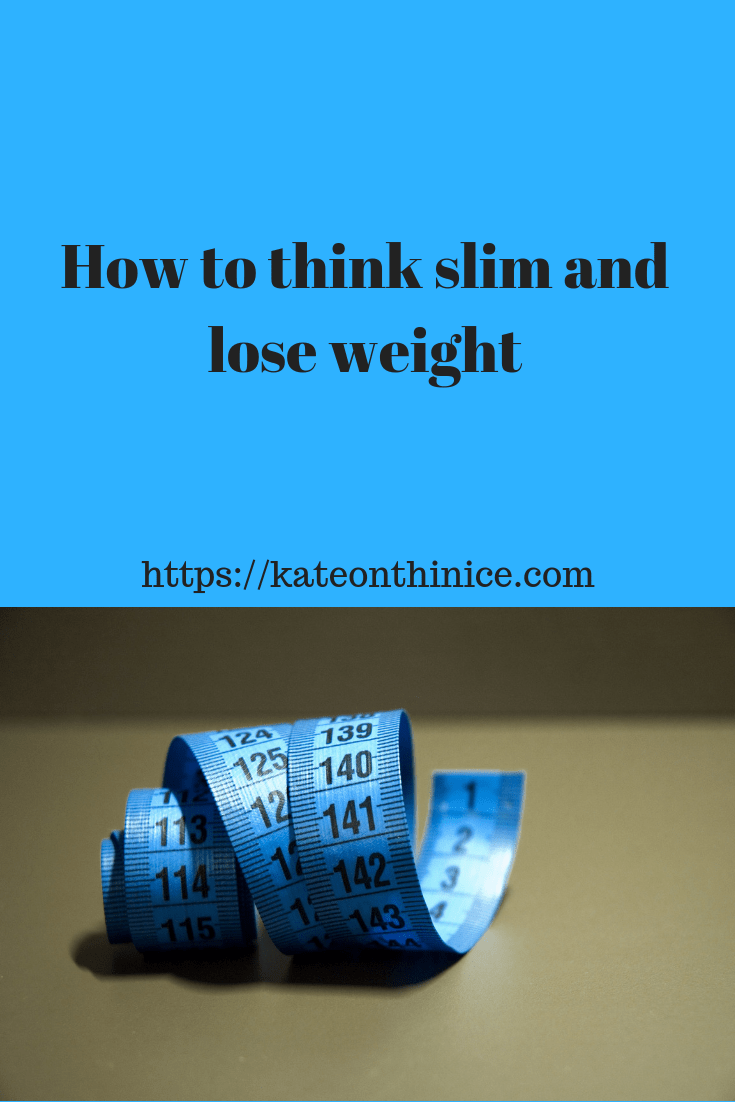 How To Think Slim And Lose Weight