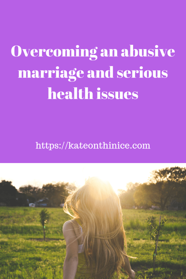 Overcoming An Abusive Marriage
