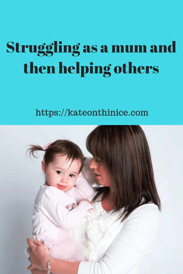 Struggling As A Mum And Then Helping Others