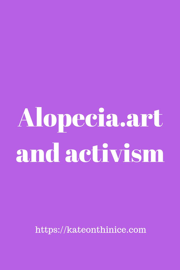 Alopecia, Art And Activism