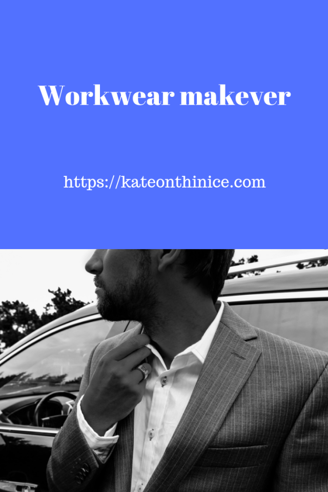 Workwear Makeover
