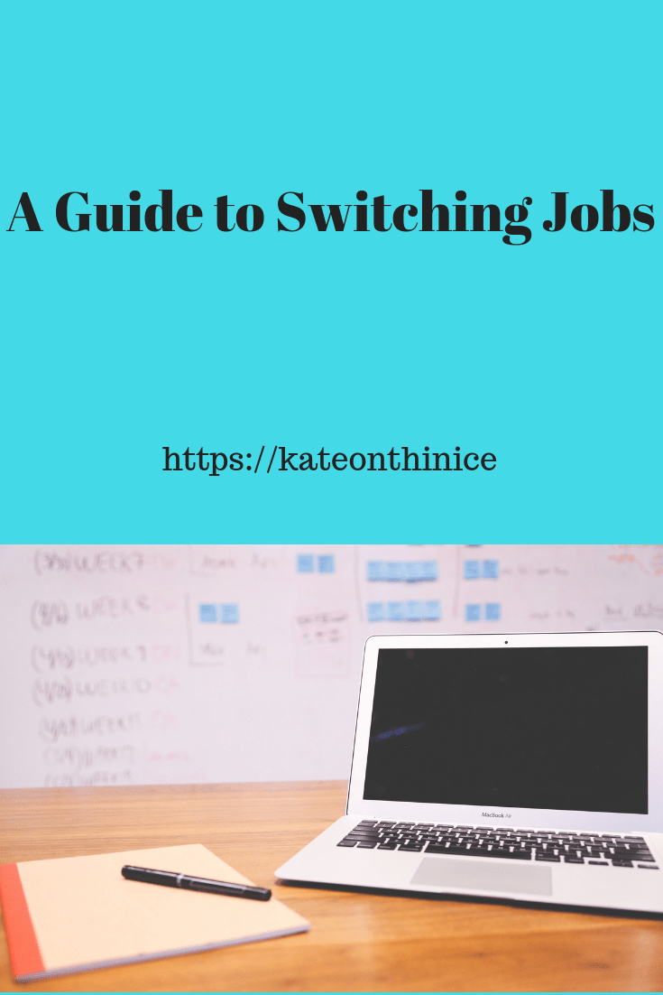 A Guide To Switching Jobs