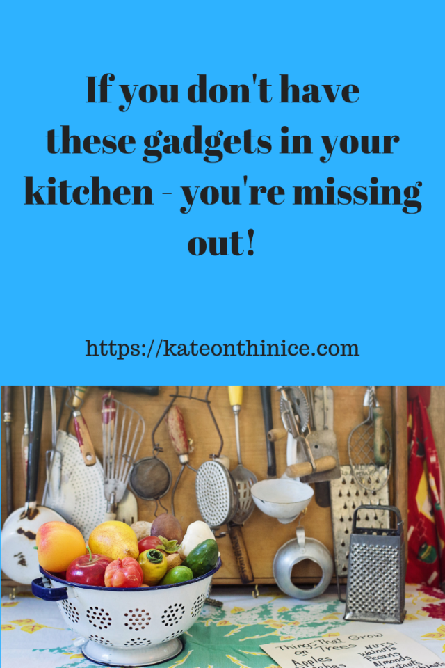 If You Don't Have These Gadgets In Your Kitchen - You're Missing Out