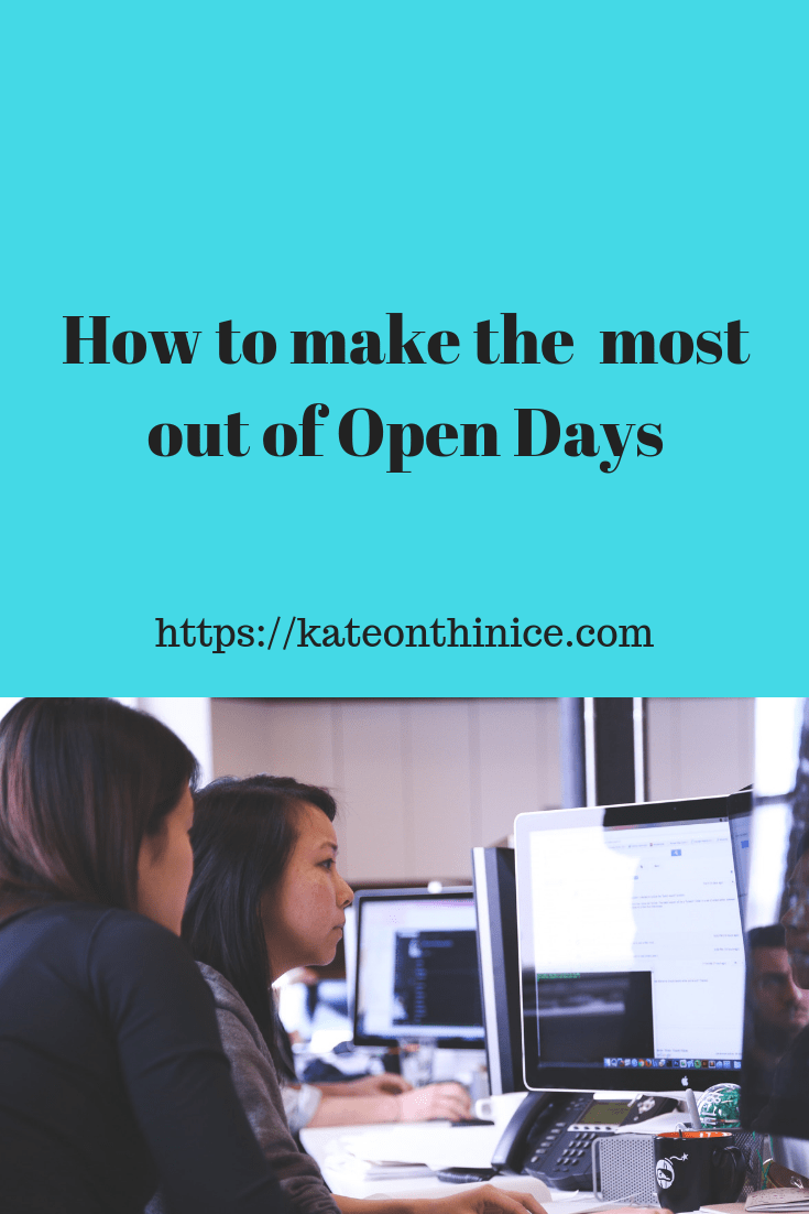 How To Make The Most Out Of Open Days