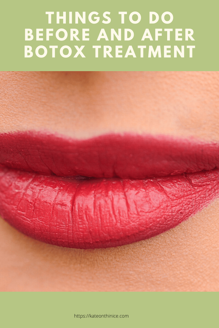 Things To Do Before And After Botox Treatment