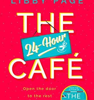 The 24 Hour Cafe Book Review