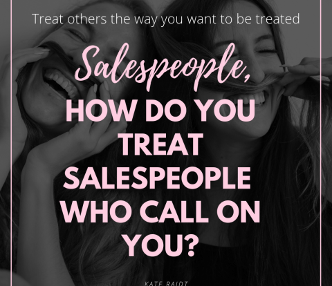 treat-other-salespeople-the-way-you-want-to-be-treated