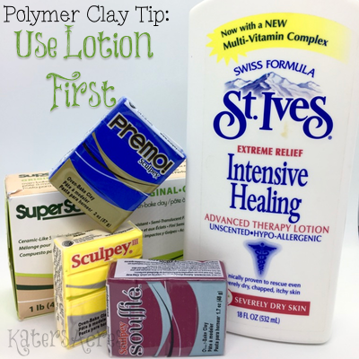 Polymer Clay Tip - Use Lotion First from KatersAcres