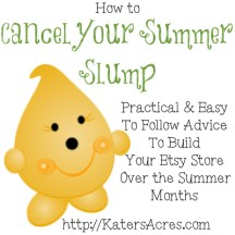 Cancel Your Summer Slump on Etsy - Tips to Help you Revamp & Revitalize Over the Summer Months