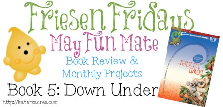Friesen Fridays - Book 5 Book Review & Weekly Projects for the 2013 Friesen Project by KatersAcres