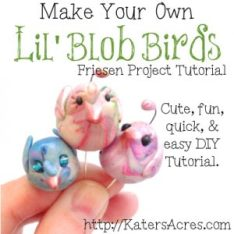 Lil Blob Birds Tutorial by KatersAcres for the FriesenProject