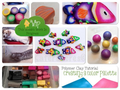 WIP Wednesday at Kater's Acres Polymer Clay Studio: A Colorful Week!