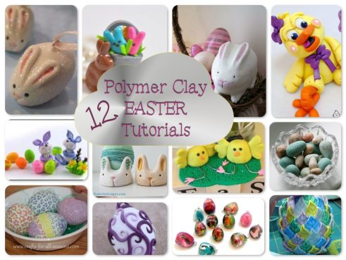 12 Polymer Clay Easter Tutorials & Projects | Can be used for fondant, sugar paste, & other sculpting mediums