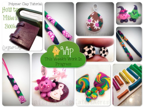 WIP Wednesday Play Time in KatersAcres Polymer Clay Studio