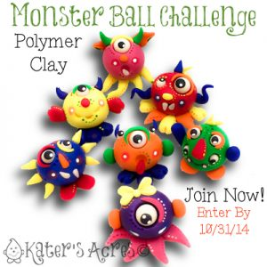 Polymer Clay Monster Ball Challenge by KatersAcres | Submit Your Entries for an Awesome Prize