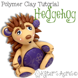 Polymer Clay Hedgehog Tutorial by KatersAcres